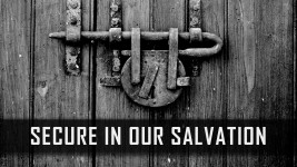 Secure in Our Salvation
