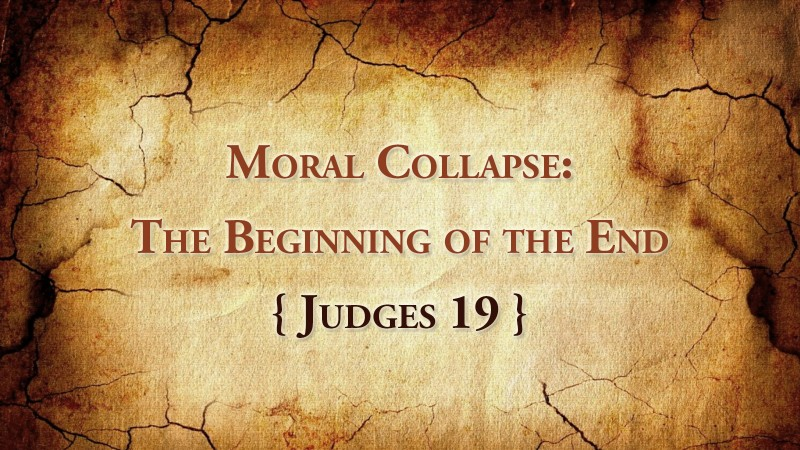 Moral Collapse: The Beginning of the End