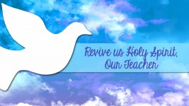 Revive Us Holy Spirit, Our Teacher