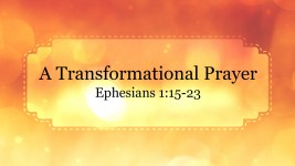 A Transformational Prayer