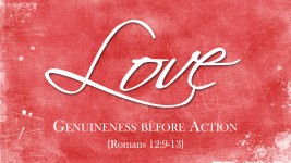 Love: Genuineness before Action