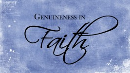 Genuineness in Faith