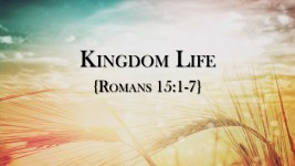 Kingdom Life, part 2