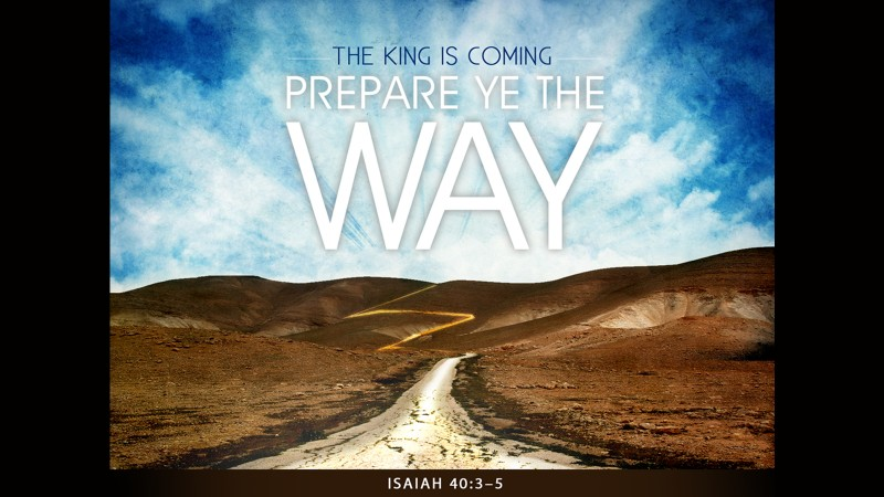 Preparing the Way for Your Salvation