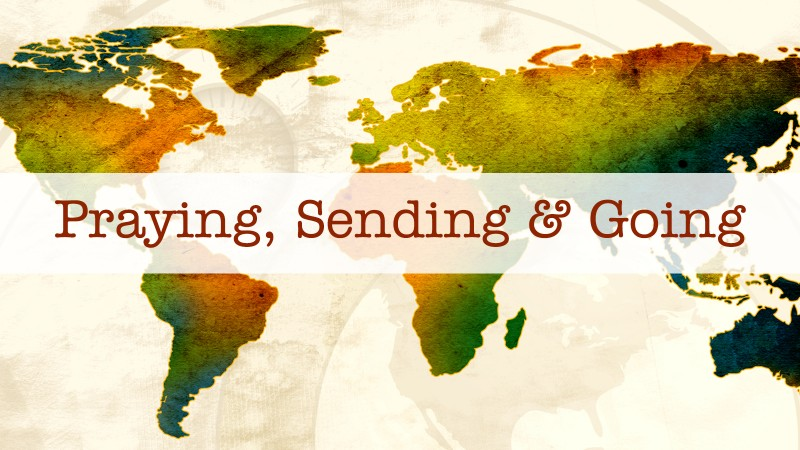 MeadowBrook: Praying, Sending & Going