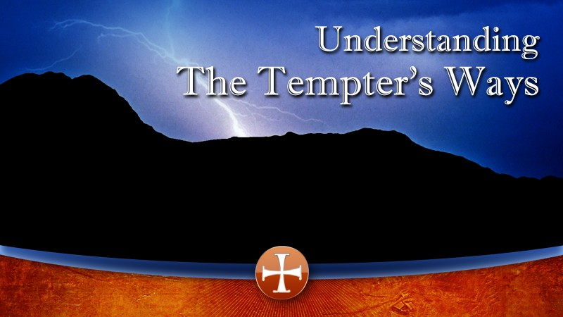 Understanding the Tempter's Ways