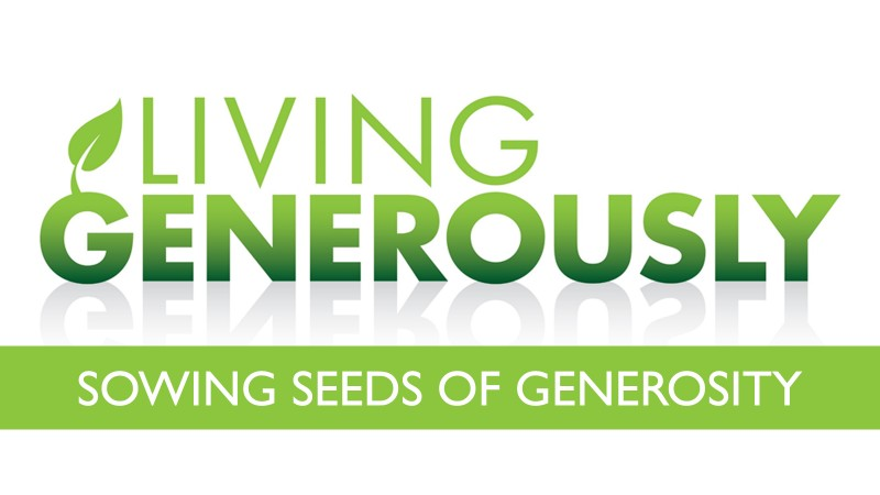 Living generously sowing seeds of generosity for Generous living