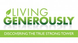 Living Generously: Discovering the True Strong Tower