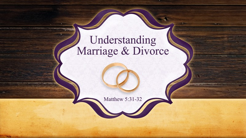 Understanding Marriage and Divorce