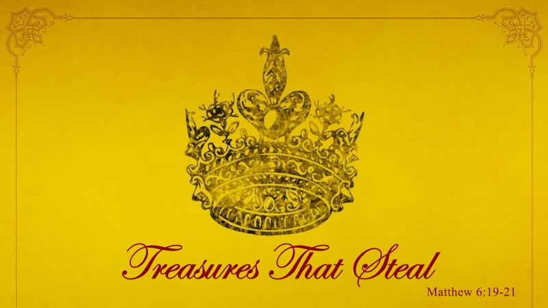Treasures That Steal