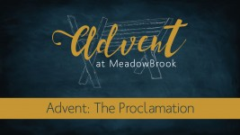 Advent: The Proclamation