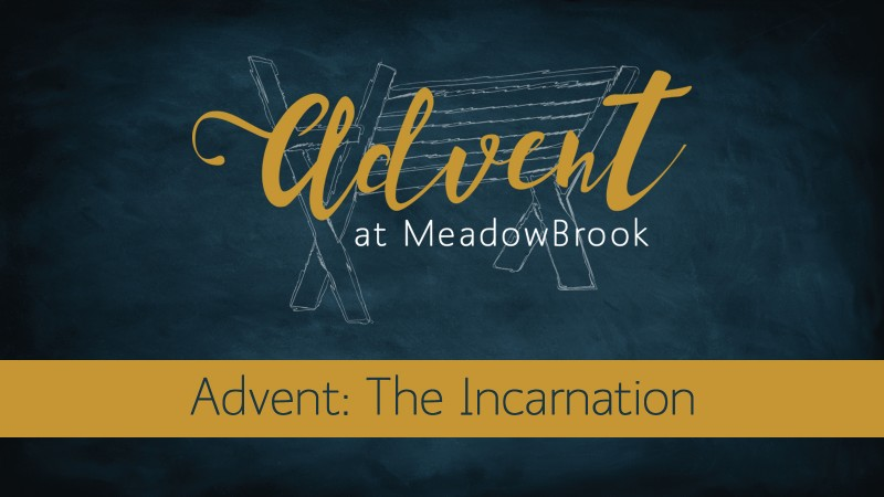 Advent: The Incarnation