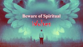 Beware of Spiritual Wolves