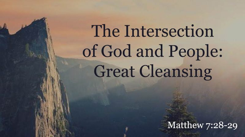 The Intersection of God and People:  Great Cleansing