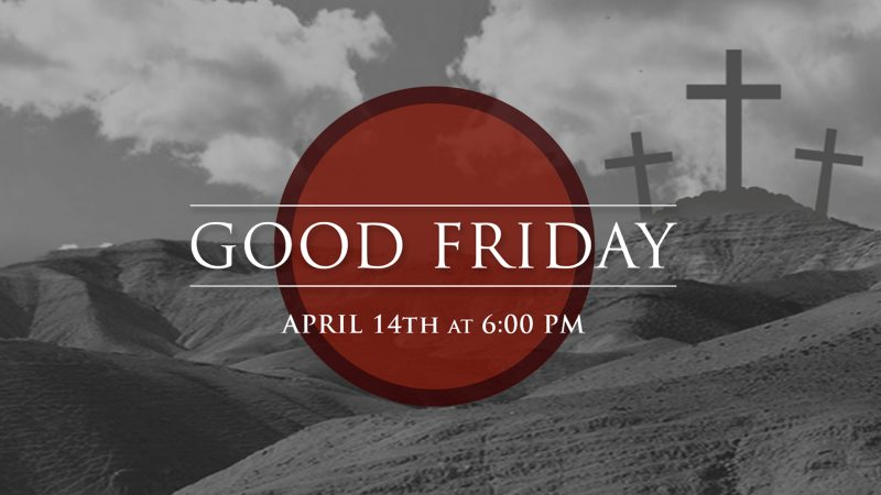 Good Friday Worship Service