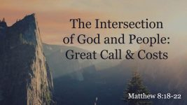 The Intersection of God and People: Great Call and Costs