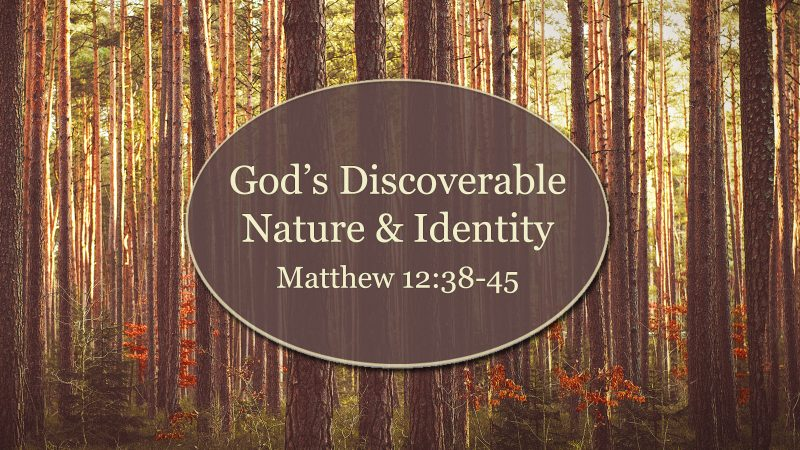 God's Discoverable Nature and Identity