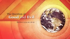 The Question of Good and Evil